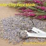 Homemade Lavender Clay Mud Mask Recipe