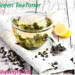 Homemade Green Tea Toner For Oily Skin